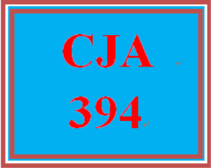 CJA 394 Week 1 Criminal Justice Trends Evaluation | eBooks | Education