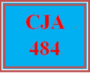 CJA 484 Entire Course | eBooks | Education