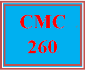 CMC 260 Entire Course | eBooks | Education