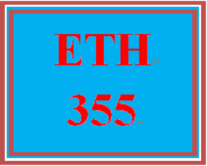 ETH 355 Entire Course   eBooks   Education