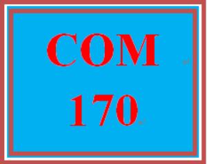COM 170 Week 5 Final Essay | eBooks | Education