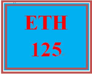 ETH 125 Week 9 Final Project | eBooks | Education