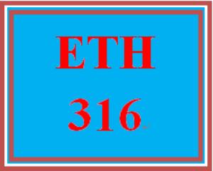 ETH 316 Entire Course | eBooks | Education