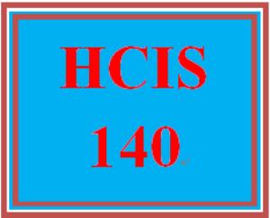HCIS 140 Entire Course | eBooks | Education