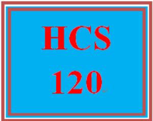 HCS 120 Entire Course | eBooks | Education