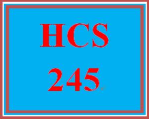 HCS 245 Entire Course | eBooks | Education