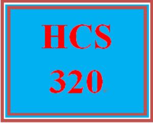 HCS 320 Entire Course | eBooks | Education