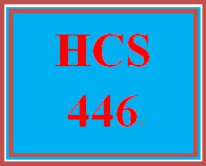 HCS 446 Entire Course | eBooks | Education