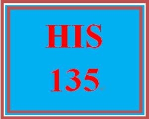 HIS 135 Entire Course | eBooks | Education