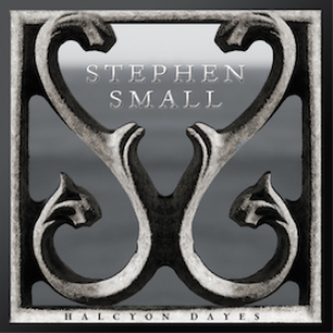 Stephen Small - Halcyon Dayes ALBUM | Music | New Age
