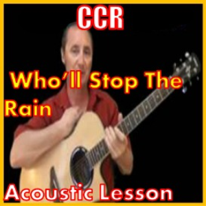 learn to play who'll stop the rain by ccr