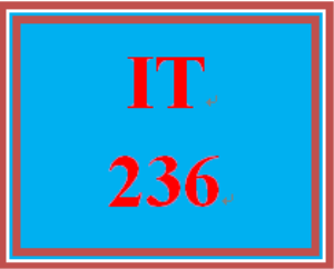IT 236 Entire Course | eBooks | Education