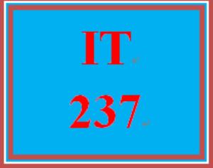 IT 237 Entire Course | eBooks | Education