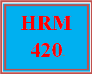 hrm 420 week 4 employment selection and training and development programs