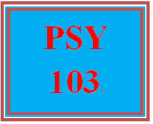 PSY 103 Week 3 Remembering, Feeling, and Thinking Worksheet | eBooks | Education