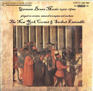 german brass music 1500-1700 - the new york cornet & sacbut ensemble
