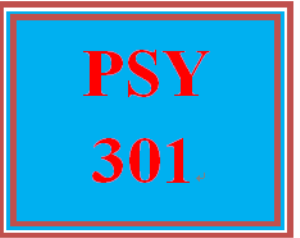 PSY 301 Entire Course | eBooks | Education