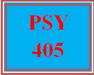 PSY 405 Entire Course | eBooks | Education