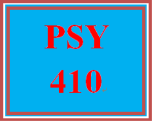 PSY 410 Entire Course | eBooks | Education