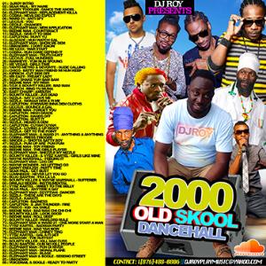 dj roy old skool 2000 dancehall mix vol.1