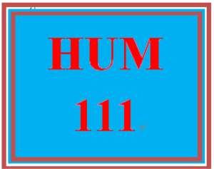 HUM 111 Entire Course | eBooks | Education