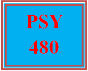 PSY 480 Entire Course | eBooks | Education
