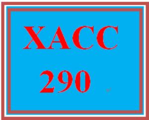 XACC 290 Week 8 Exercise 3 | eBooks | Education