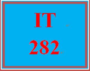 IT 282 Entire Course | eBooks | Education