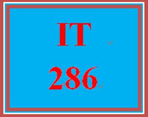 IT 286 Entire Course | eBooks | Education