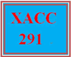 xacc 291 week 2 individual exercises and problems