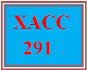 XACC 291 All DQs   eBooks   Education