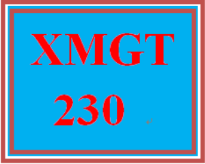 XMGT 230 Week 7 Great Job | eBooks | Education