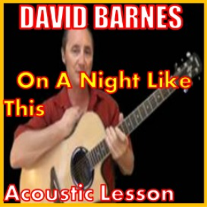 Learn to play On A Night Like This by Dave Barnes | Movies and Videos | Educational