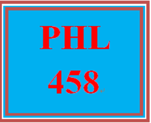 PHL 458 Week 4 Critically Thinking Through a Scenario | eBooks | Education