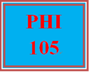 PHI 105 Entire Course | eBooks | Education