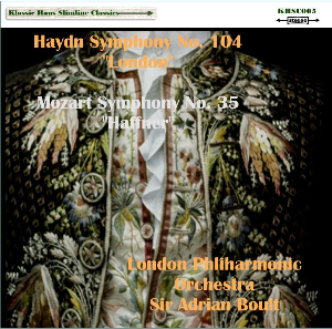 "Haydn: Sym. No. 104 ""London""; Mozart: Sym. No. 35 ""Haffner"" - London Philharmonic Orchestra/Sir Adrian Boult 
