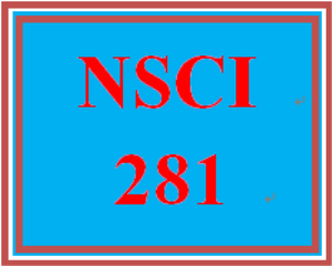 NSCI 281 Entire Course | eBooks | Education