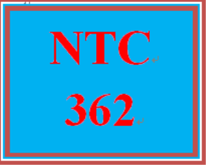 NTC 362 Entire Course | eBooks | Education