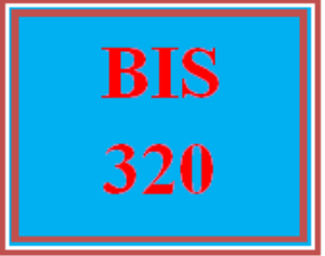 BIS 320 Week 1 Project Proposal Summary | eBooks | Education