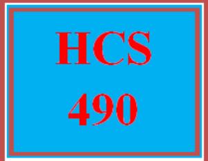 HCS 490 Entire Course | eBooks | Education