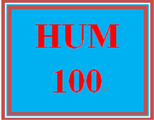 HUM 100 Entire Course | eBooks | Education