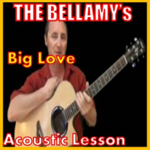 Learn to play Big Love by The Bellamy Brothers | Movies and Videos | Educational