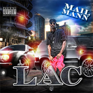 Mail Mann - Lac - Free Download | Music | Rap and Hip-Hop