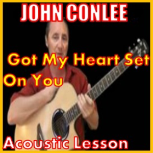 Learn to play Got My Heart Set On You by John Conelly | Movies and Videos | Educational