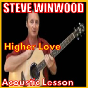 learn to play higher love by steve winwood