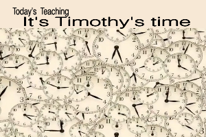 it's timothy's time