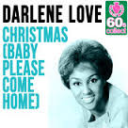 Christmas Baby (Please Come Home) as recorded by Darlene Love and Mariah Carey | Music | Popular