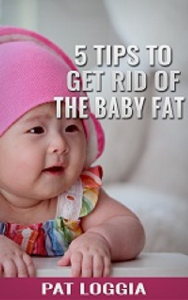 5 tips to get rid of the baby fat