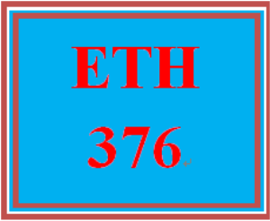 ETH 376 Week 5 Weekly Reflection | eBooks | Education