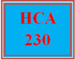 HCA 230 Entire Course | eBooks | Education